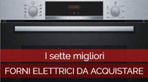 Forni elettrici da acquistare