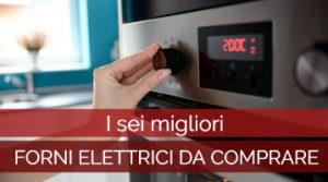forni elettrici da comprare