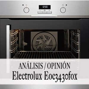 horno Electrolux eoc3430fox opiniones